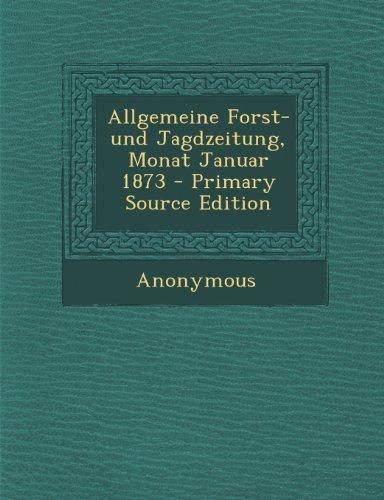 Allgemeine Forst- und Jagdzeitung, Monat Januar 1873
