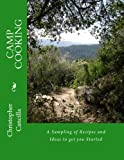 img - for Camp Cooking: A Sampling of recipes and Ideas to get you Started book / textbook / text book