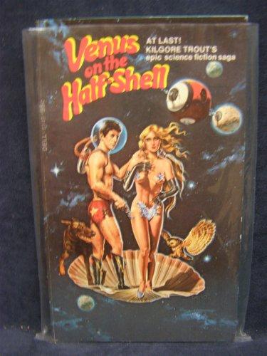 Venus half shell Kilgore Trout