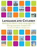 img - for Languages and Children: Making the Match, New Languages for Young Learners, Grades K-8 (4th Edition) book / textbook / text book
