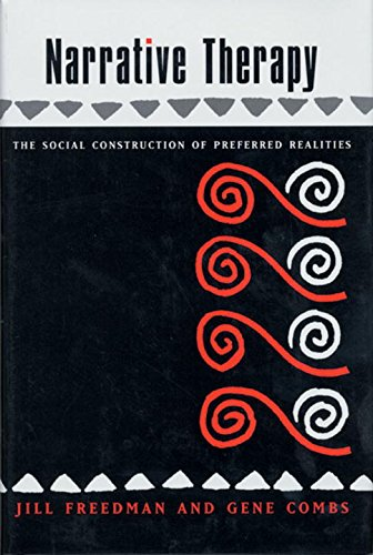 Narrative Therapy (A Norton professional book)