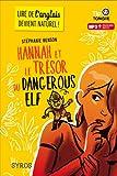 echange, troc Stéphanie Benson - Hannah et le trésor du Dangerous Elf