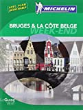 Le Guide Vert Week-end Bruges et la côte belge Michelin