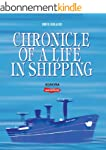 Chronicle of a Life in Shipping (Engl...