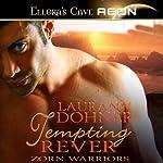 Tempting Rever: Zorn Warriors, Book 3 | Laurann Dohner