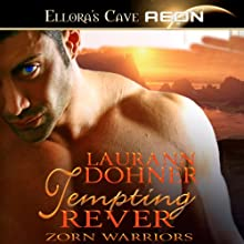 Tempting Rever: Zorn Warriors, Book 3 Audiobook by Laurann Dohner Narrated by Simone Lewis