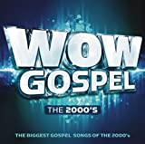 WOW Gospel The 2000s