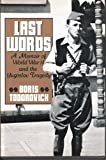img - for Last Words: A Memoir of World War II and the Yugoslav Tragedy book / textbook / text book
