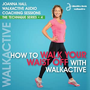 How to Walk Your Waist off with Walkactive Speech