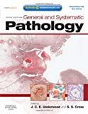 General and Systematic Pathology: with STUDENT CONSULT Access, 5e (Underwood, General and Systematic Pathology)