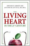 The Living Heart in the 21st Century