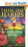 Dead Ever After: A Sookie Stackhouse Novel (Sookie Stackhouse/True Blood, Band 13)