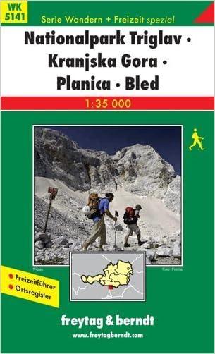 Triglav National Park - Kranjska Gora - Planica - Bled (Slovenia) 1:35,000 Hiking Map FREYTAG, 2010 edition