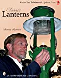Classic Lanterns (Schiffer Book for Coll...