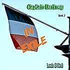 Captain Darkney in Exile: The Adventures of Captain Darkney, Book 2 Hörbuch von Leah O'Neil Gesprochen von: Jay Markwart