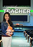 A Career As a Teacher (Essential Careers)