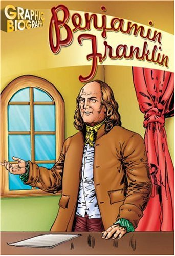 Benjamin Franklin, Graphic Biography (Saddleback Graphic Biographies)