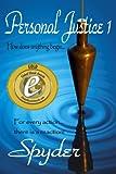 Personal Justice 1 (Personal Justice 8 book series) Gold Winner in Dan Poynter's Global eBook awards