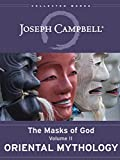 Oriental Mythology (The Masks of God Book 2)
