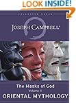 Oriental Mythology (The Masks of God...
