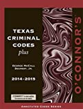 img - for O'Connor's Texas Criminal Codes Plus 2014-2015 book / textbook / text book