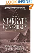 The Stargate Conspiracy: Revealing the Truth Behind Extraterrestrial Contact, Military Intelligence and the Mysteries of Ancient Egypt