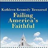 img - for Failing America's Faithful book / textbook / text book