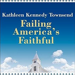 Failing America's Faithful Audiobook