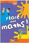 Place aux maths, CM2 : Livre de l'�l�ve