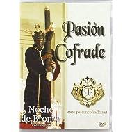 Noche De Bronce -Pasion Cofrade [Alemania] [DVD]