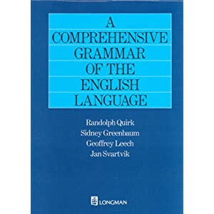 A Comprehensive Grammar of the English Language - Randolph Quirk