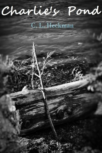 Charlie's Pond by C. L. Heckman ebook deal