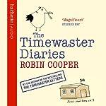 Timewaster Diaries | Robin Cooper
