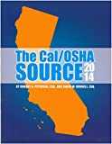 img - for The Cal/OSHA Source 2014 book / textbook / text book