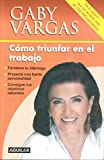 img - for C mo triunfar en el trabajo (Spanish Edition) book / textbook / text book