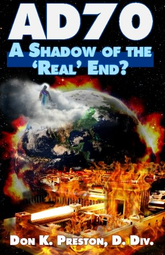 """AD 70: A Shadow of the """"Real"""" End?"""