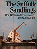 img - for Suffolk Sandlings: Alde, Deben and Orwell Country book / textbook / text book
