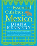 The Essential Cuisines of Mexico thumbnail