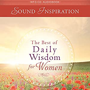 The Best of Daily Wisdom for Women - Devotional Audio Audiobook