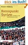 Brennpunkt Syrien: Einblick in ein ve...