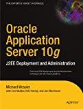 img - for Oracle Application Server 10g: J2EE Deployment and Administration book / textbook / text book