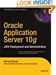 Oracle Application Server 10g: J2EE D...