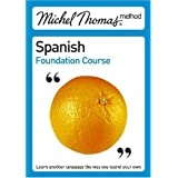 Total Spanish with the Michel Thomas Method (Michel Thomas Series)by Michel Thomas