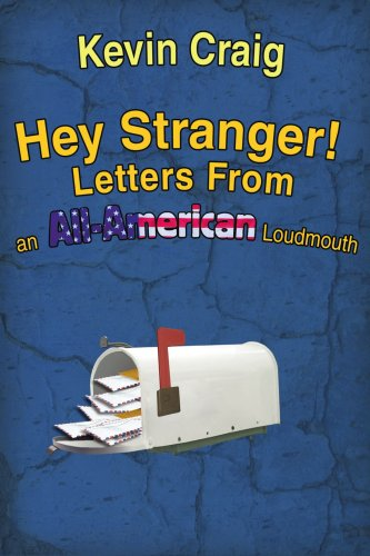 hey-stranger-letters-from-an-all-american-loudmouth