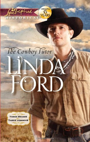 Image of The Cowboy Tutor (Love Inspired Historical)