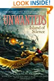 Island of Silence (The Unwanteds)