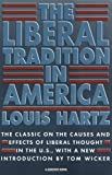 The Liberal Tradition in America (0156512696) by Louis Hartz