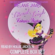 Literal Leigh Romance Diaries: The Complete Collection Boxed Set | Livre audio Auteur(s) : Melanie James Narrateur(s) : Hollie Jackson