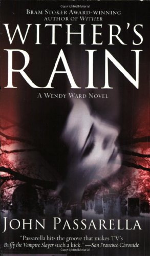 Wither's Rain : A Wendy Ward Novel
