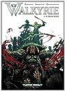 Walkyrie, tome 2 : Le Dixième Monde